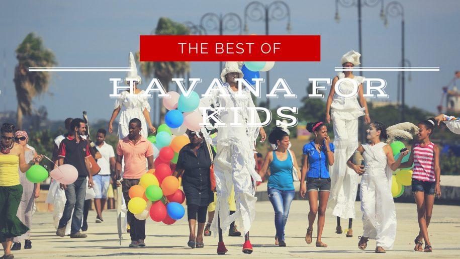 Havana for kids