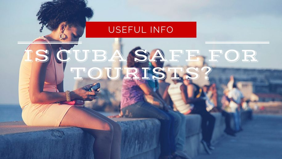 is-cuba-for-safe-for-tourists
