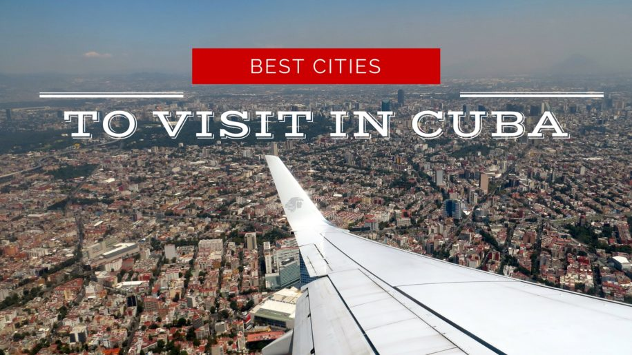 best-cities-to-visit-in-Cuba