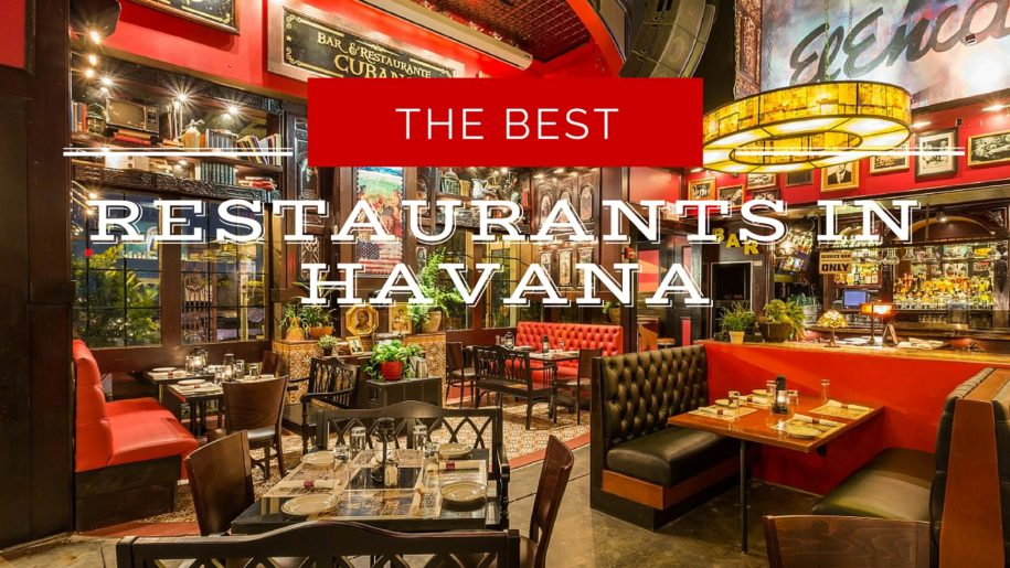 The Best Restaurants in Havana