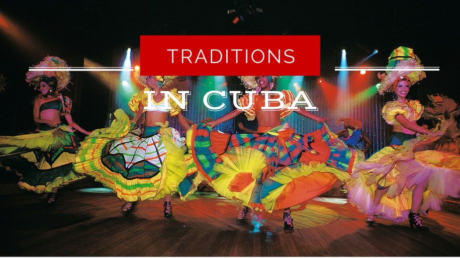 traditions in cuba