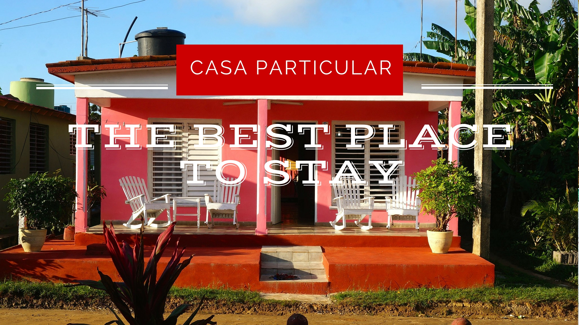 casa particular the only accommodation you 39 ll need in cuba