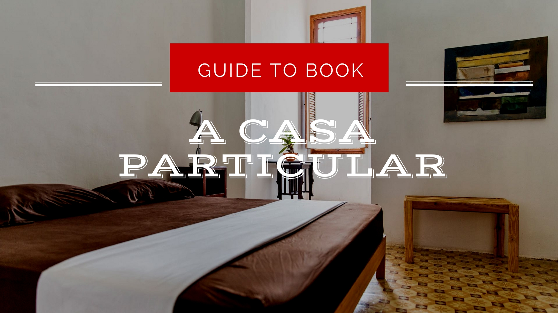 Complete guide to booking a casa particular in cuba for Booking casas