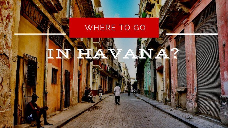 where to go in havana