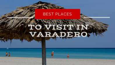 best-places-to-visit-in-Varedero