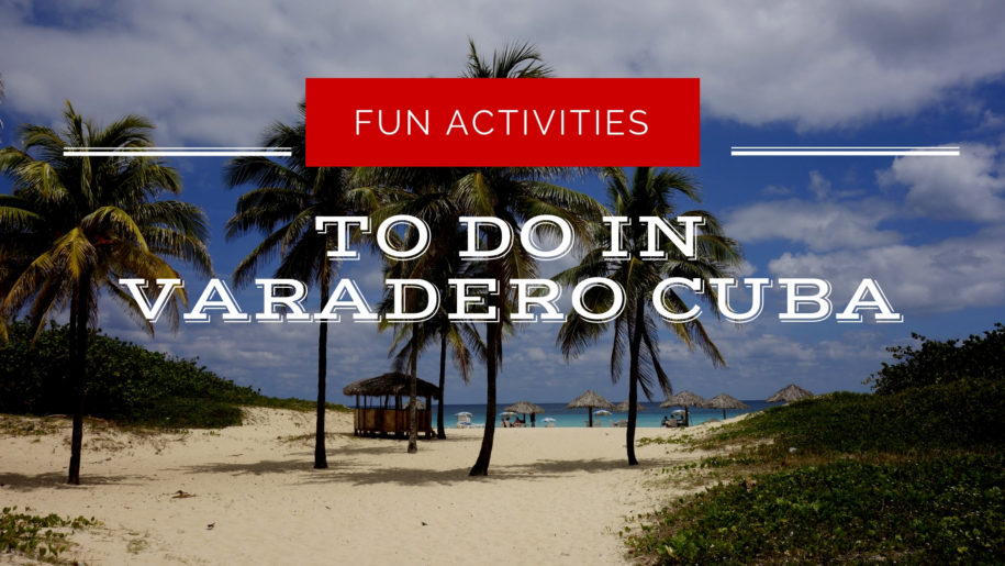 fun-activities-in-varadero-cuba